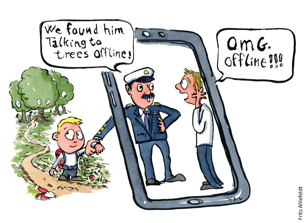 "Drawing of a kid with backpack looking back out in nature as a police officer bring him back, saying ""we found him online talking to trees."" Father looks distressed, saying OMG offline. Standing inside a phone screen. Illustration by Frits Ahlefeldt"