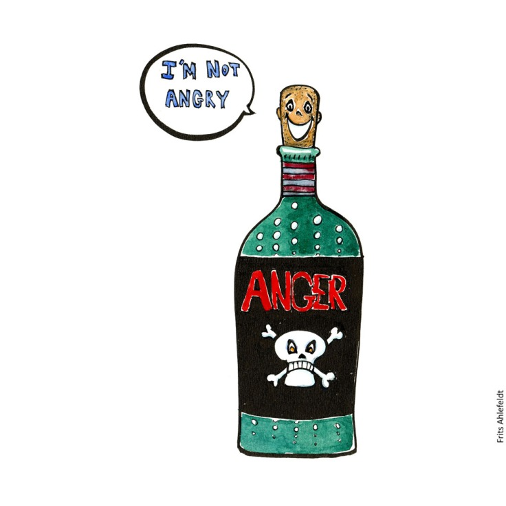 Drawing of a bottle with anger on the label, with the cork saying I'm not angry. Illustration by Frits Ahlefeldt