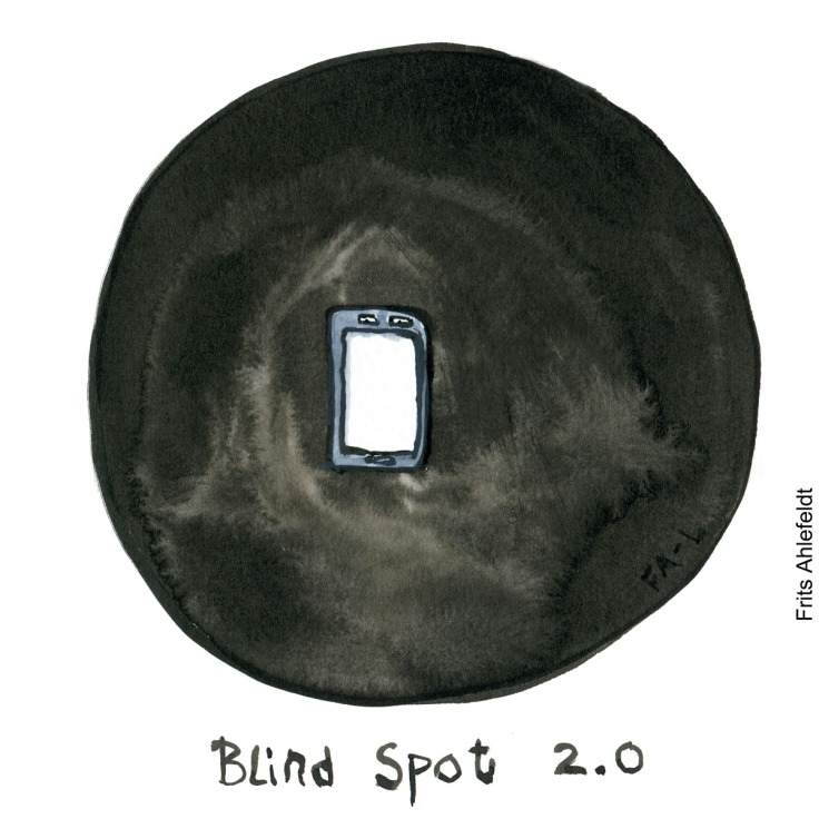 "Drawing of a phone surrounded by a dark spot and the text ""blind spot 2.0. Drawing by Frits Ahlefeldt"