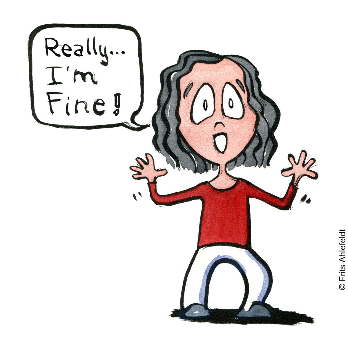 """Drawing of a girl saying """"i'm fine"""" Psychology illustration by Frits Ahlefeldt"""