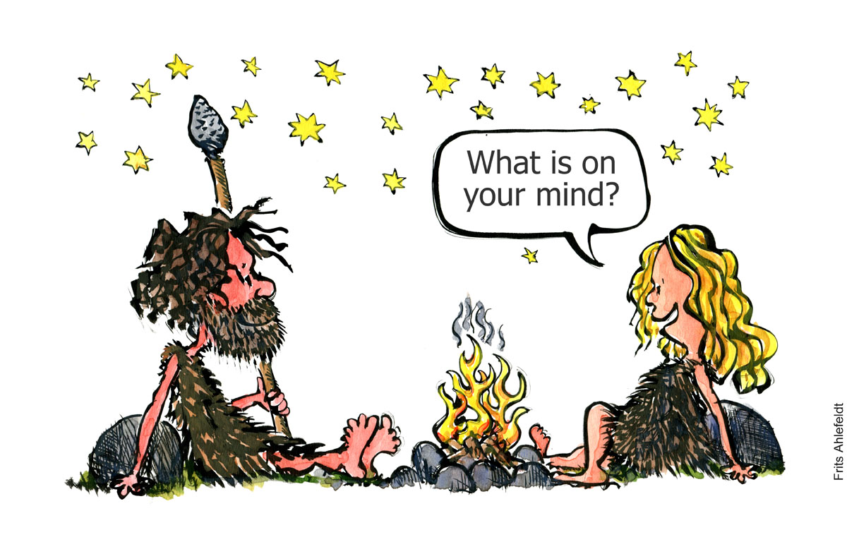 "Stone age man and woman sitting around a fire, woman asking ""what is on your mind"" Illustration by Frits Ahlefeldt"