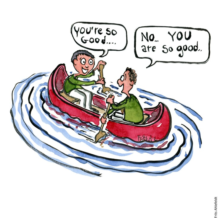 "Drawing of two men in a canoe paddling in opposite directions, while both saying ""you are so good"", ""No, you are so good"" Consensus Psychology illustration by Frits Ahlefeldt"