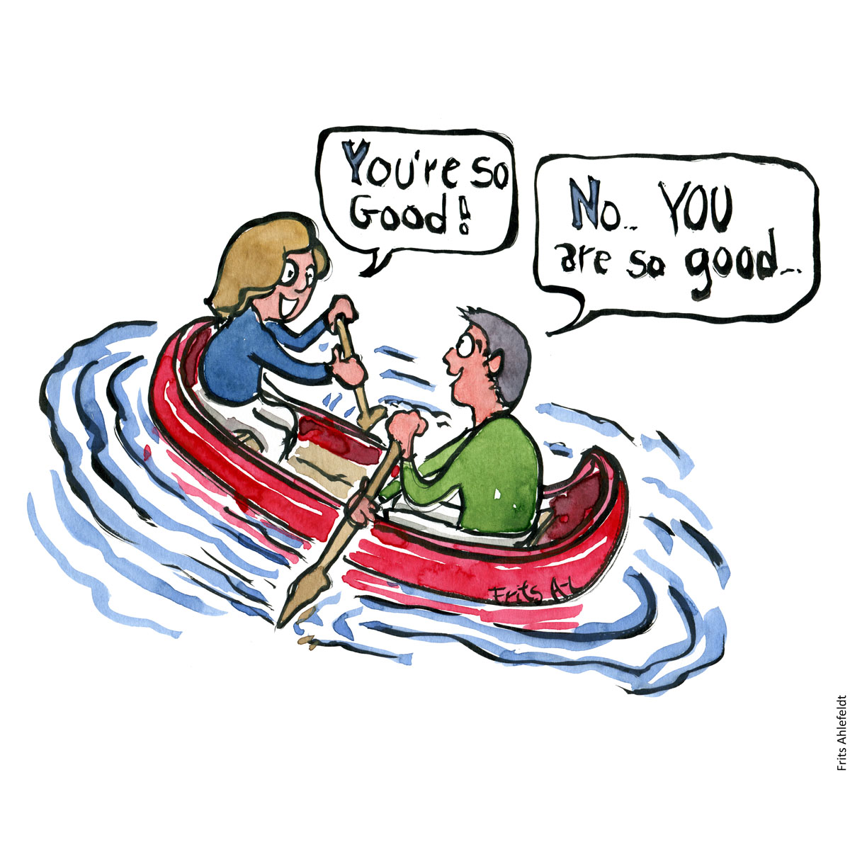"Drawing of a man and a woman in a canoe paddling in opposite directions, while both saying ""you are so good"", ""No, you are so good"" Consensus Psychology illustration by Frits Ahlefeldt"